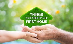 Things you'll need for your first home